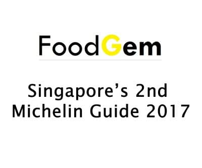 MICHELIN Guide Singapore 2017